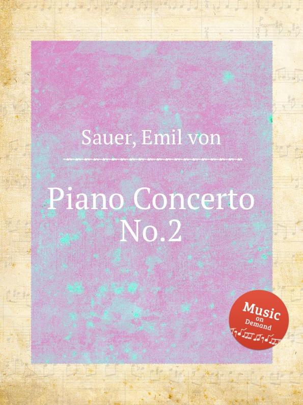 E. von Sauer Piano Concerto No.2 недорого