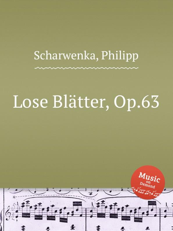 P. Scharwenka Lose Blatter, Op.63 p scharwenka 5 piano pieces op 41