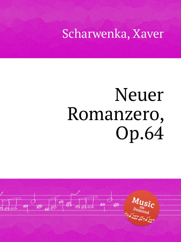 X. Scharwenka Neuer Romanzero, Op.64 x scharwenka 2 piano pieces op 22