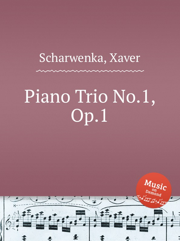 X. Scharwenka Piano Trio No.1, Op.1 рюкзак case logic laptop