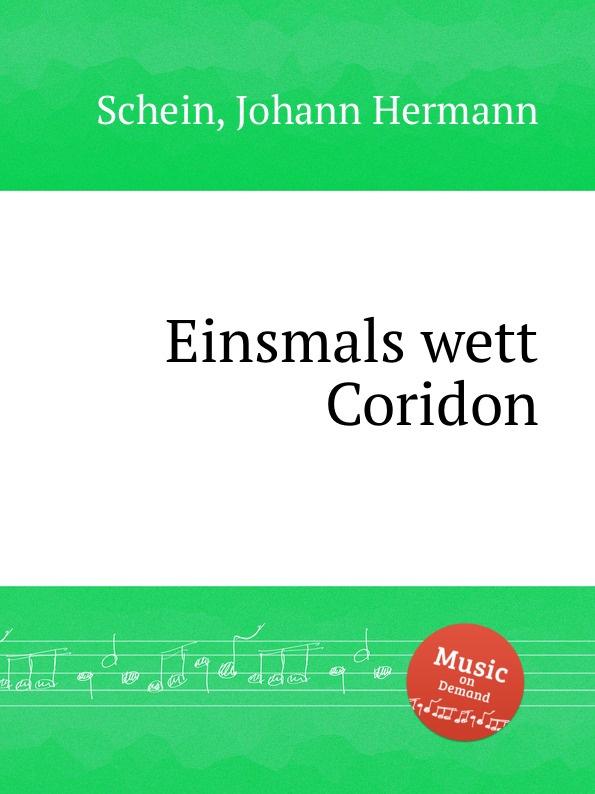 J.H. Schein Einsmals wett Coridon недорого