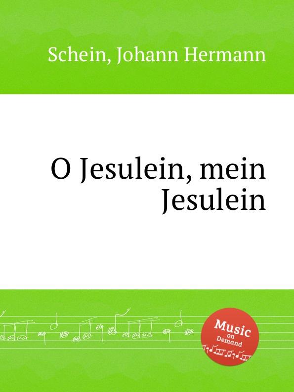 J.H. Schein O Jesulein, mein Jesulein недорого