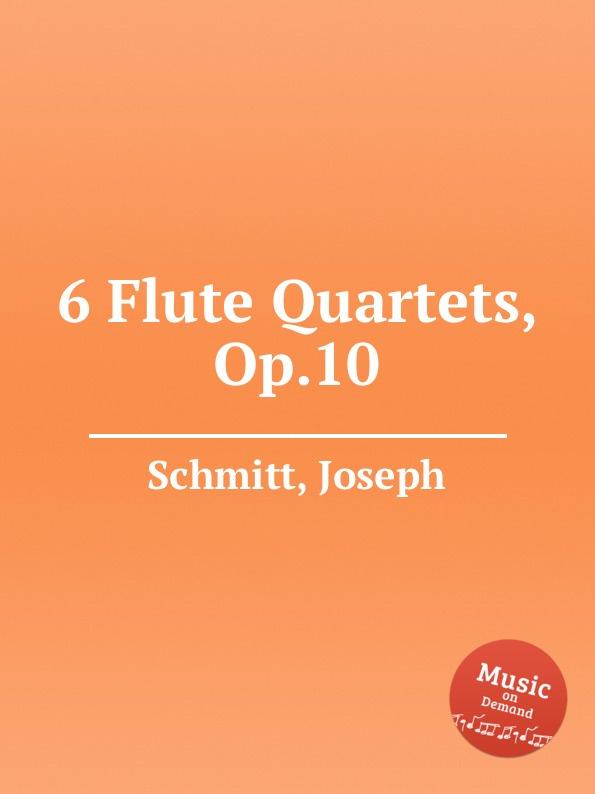 J. Schmitt 6 Flute Quartets, Op.10 j schmitt 6 flute quartets op 10