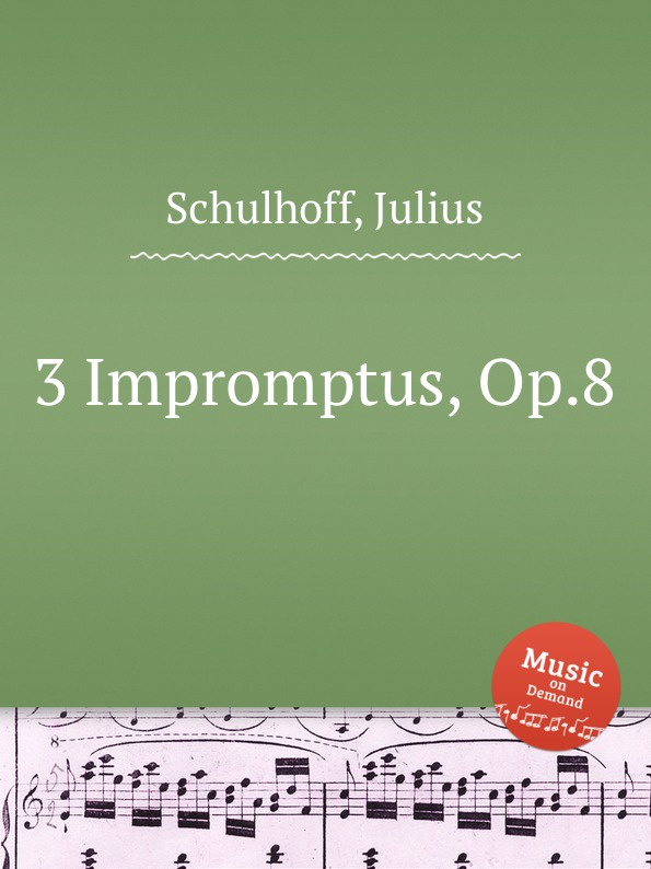 J. Schulhoff 3 Impromptus, Op.8 дрель ударная total tg109136