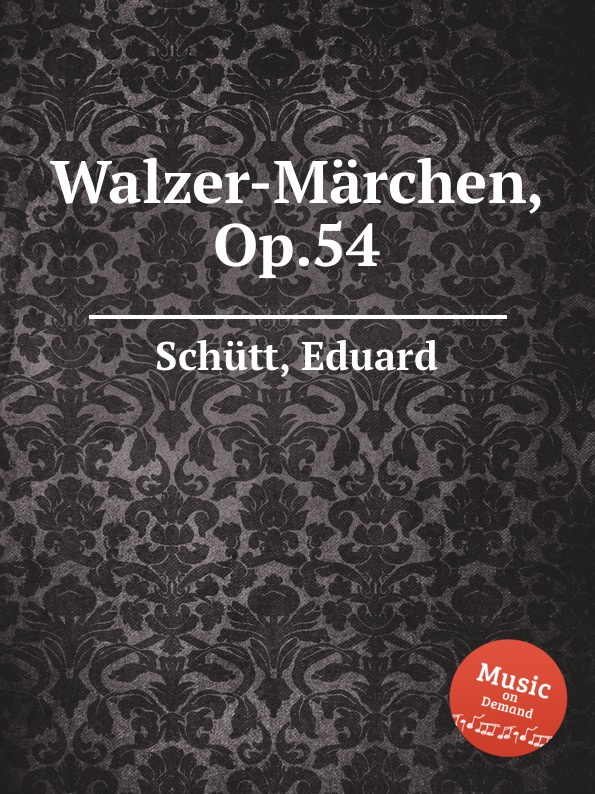 E. Schütt Walzer-Marchen, Op.54 серверная материнская плата supermicro x10drh c o