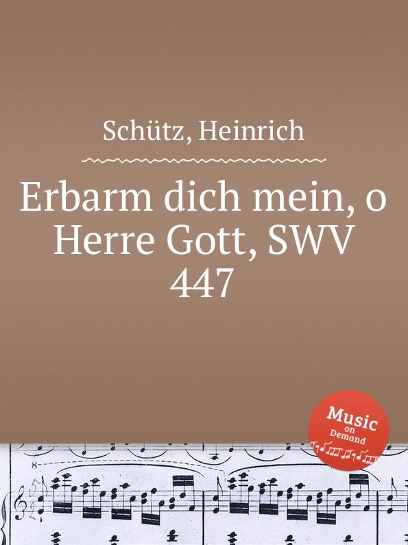 H. Schütz Erbarm dich mein, o Herre Gott, SWV 447 цены