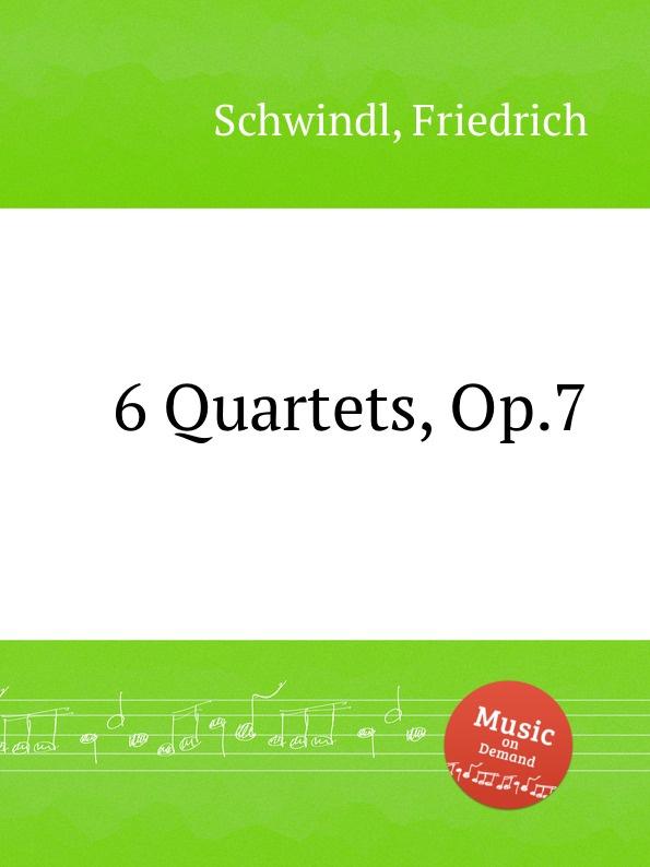 F. Schwindl 6 Quartets, Op.7