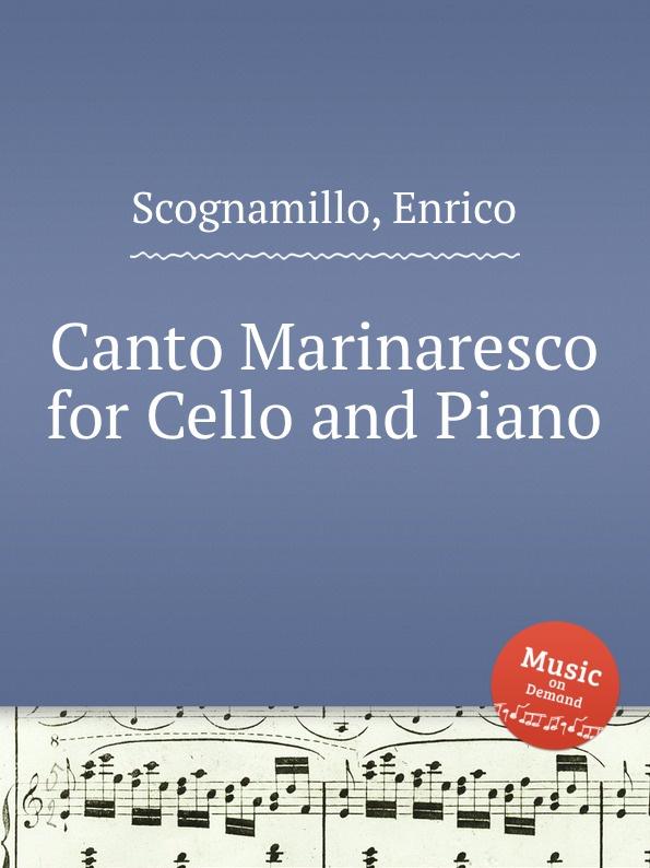 E. Scognamillo Canto Marinaresco for Cello and Piano e n méhul gavotte for cello and piano