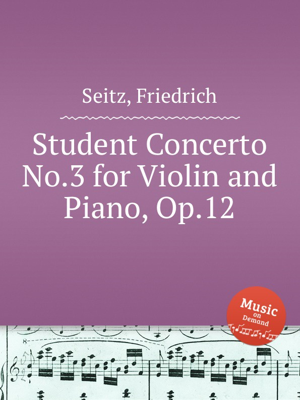 цена F. Seitz Student Concerto No.3 for Violin and Piano, Op.12 в интернет-магазинах