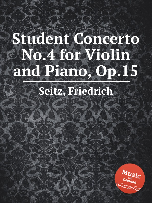 цена F. Seitz Student Concerto No.4 for Violin and Piano, Op.15 в интернет-магазинах