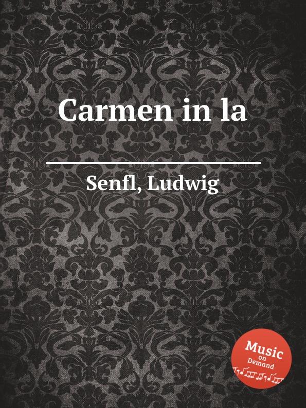 L. Senfl Carmen in la l senfl ob gluck hat neyd