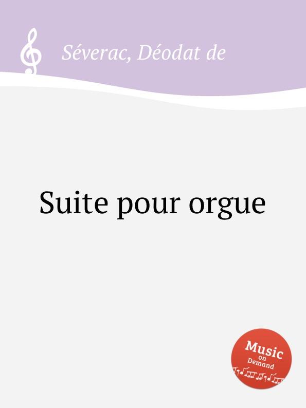 D. de Sеverac Suite pour orgue футболка barkito w18b4031j