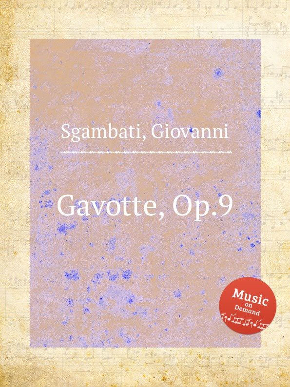 G. Sgambati Gavotte, Op.9 f neruda gavotte for cello op 54
