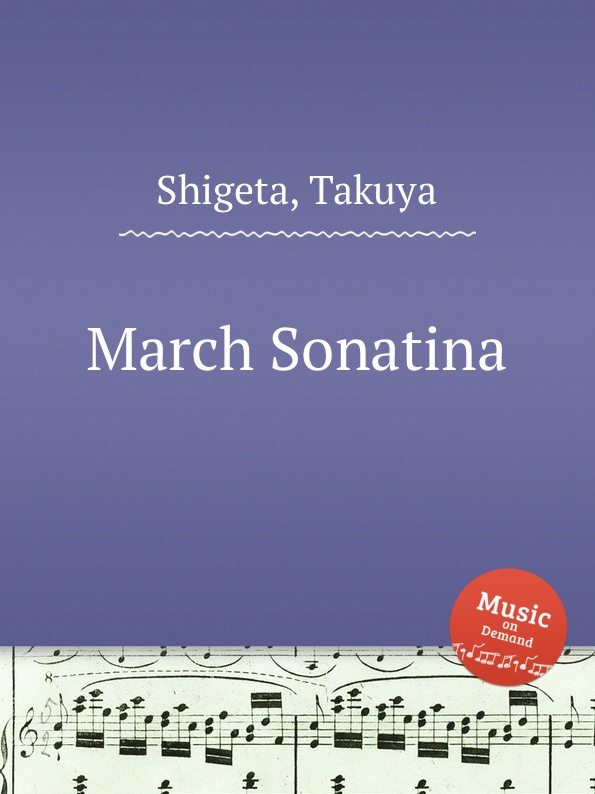 T. Shigeta March Sonatina