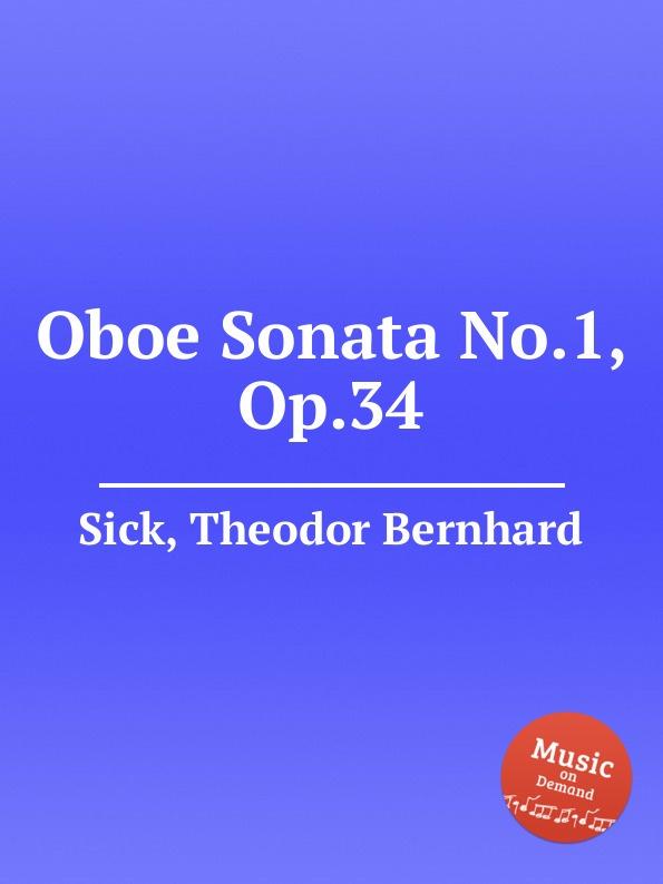 T.B. Sick Oboe Sonata No.1, Op.34 f devienne 3 oboe sonatas op 70