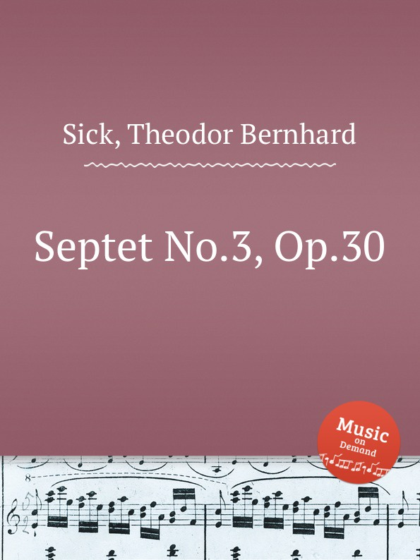 T.B. Sick Septet No.3, Op.30