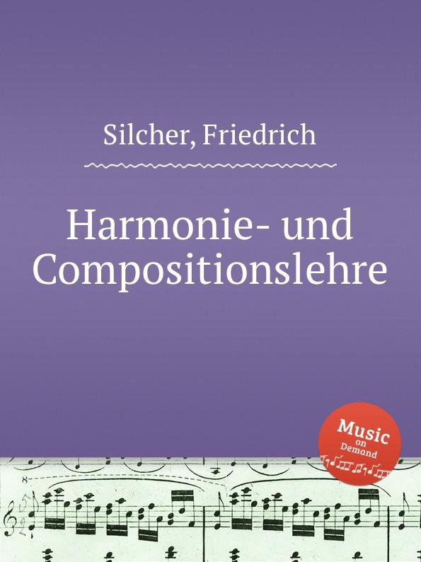 F. Silcher Harmonie- und Compositionslehre
