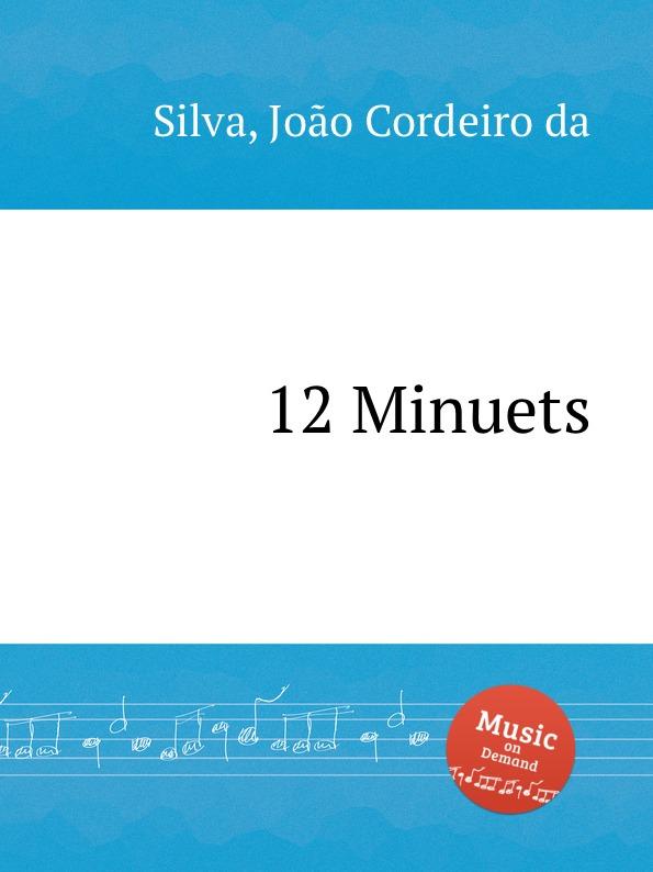 лучшая цена J.C. da Silva 12 Minuets