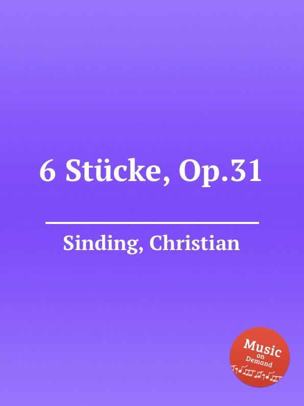 C. Sinding 6 Stucke, Op.31