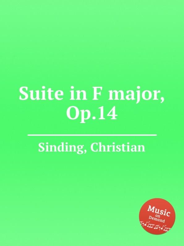 C. Sinding Suite in F major, Op.14