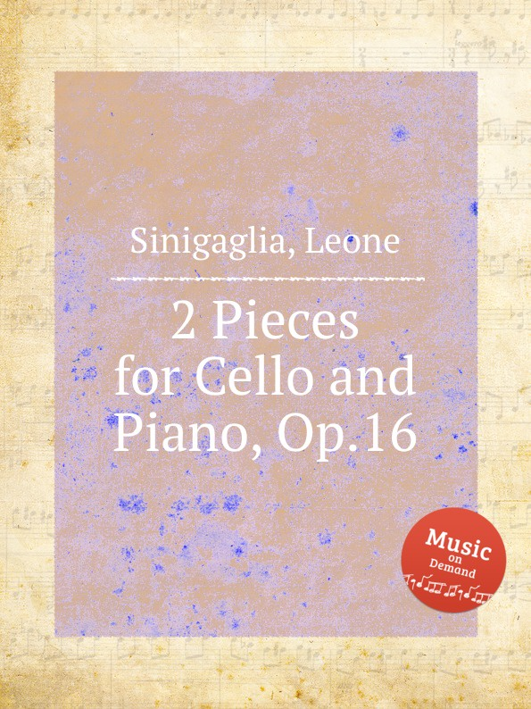 лучшая цена L. Sinigaglia 2 Pieces for Cello and Piano, Op.16