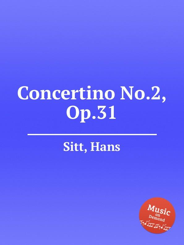 H. Sitt Concertino No.2, Op.31