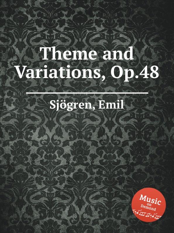 лучшая цена E. Sjоgren Theme and Variations, Op.48
