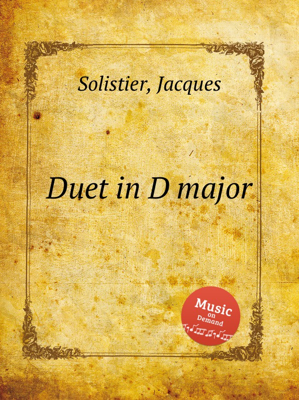 J. Solistier Duet in D major цена