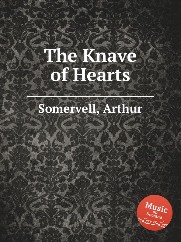 A. Somervell The Knave of Hearts