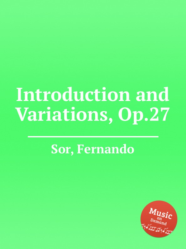 F. Sor Introduction and Variations, Op.27 f carulli variations on la marseillaise op 330