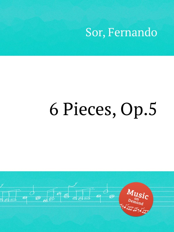 F. Sor 6 Pieces, Op.5 5 pieces lot rjp3034 to220