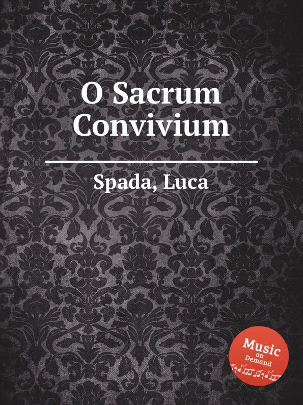 L. Spada O Sacrum Convivium