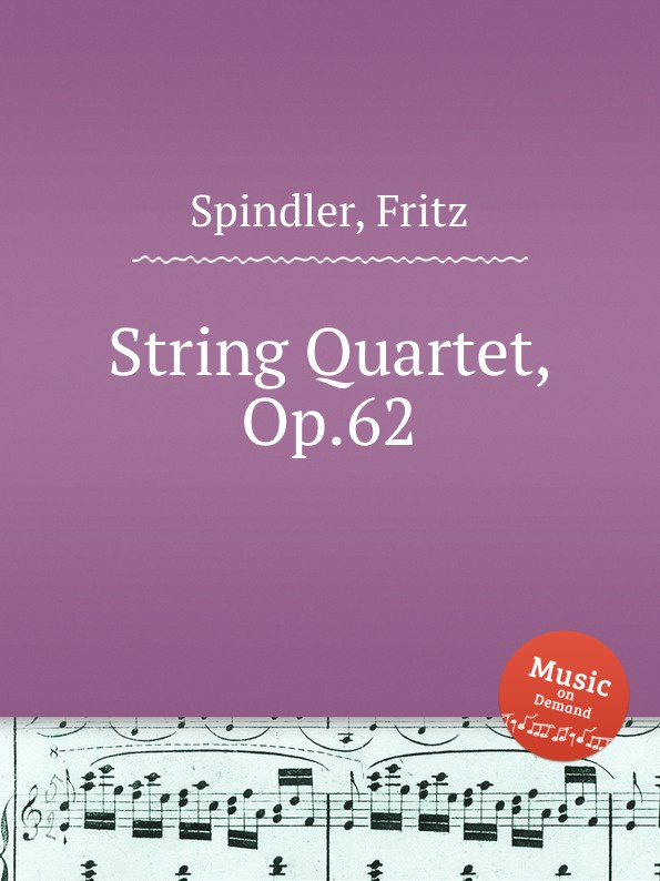 F. Spindler String Quartet, Op.62 f neruda gavotte for cello op 54