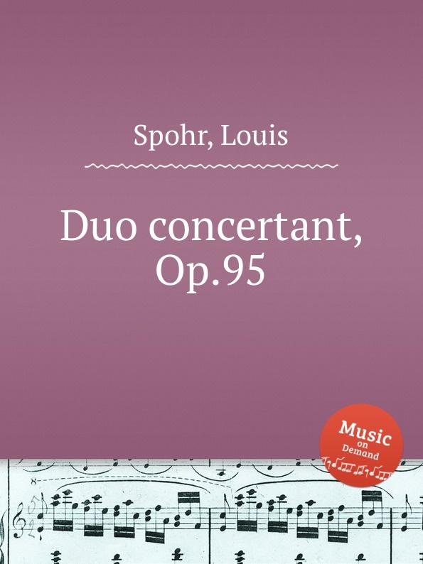 L. Spohr Duo concertant, Op.95