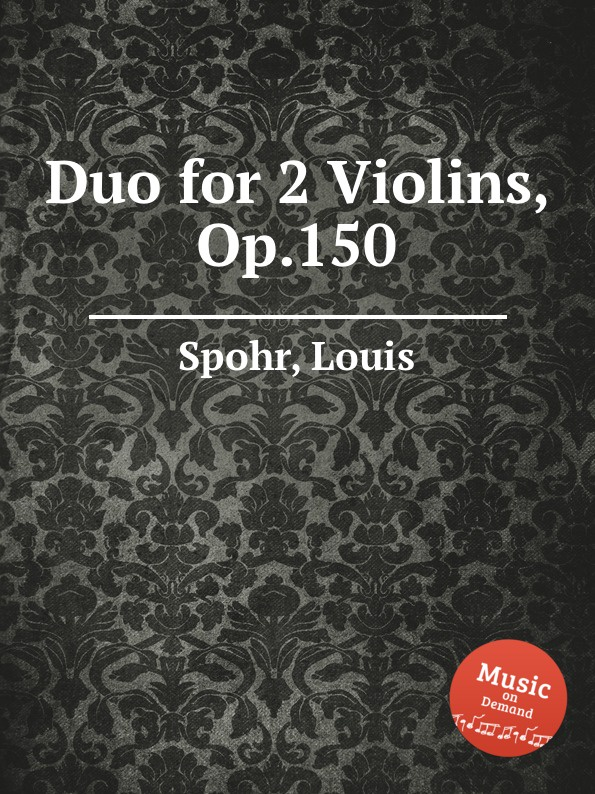 L. Spohr Duo for 2 Violins, Op.150