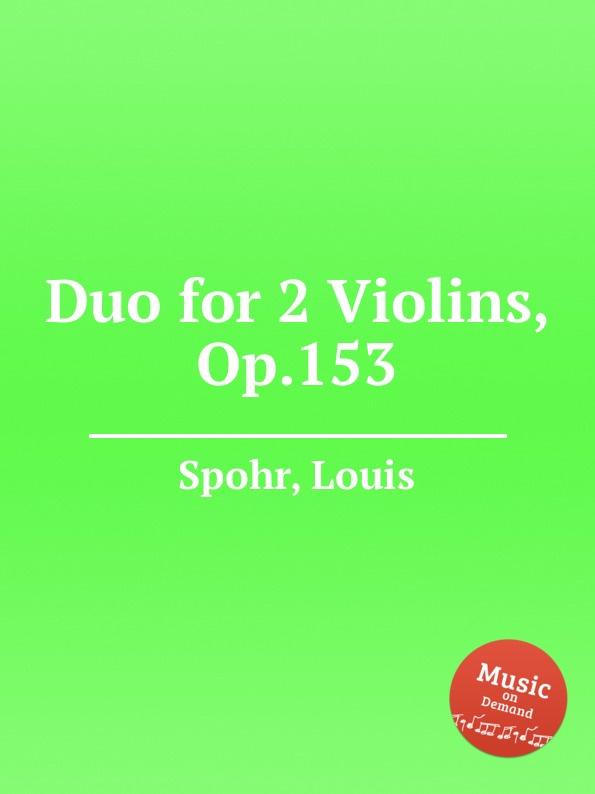 L. Spohr Duo for 2 Violins, Op.153