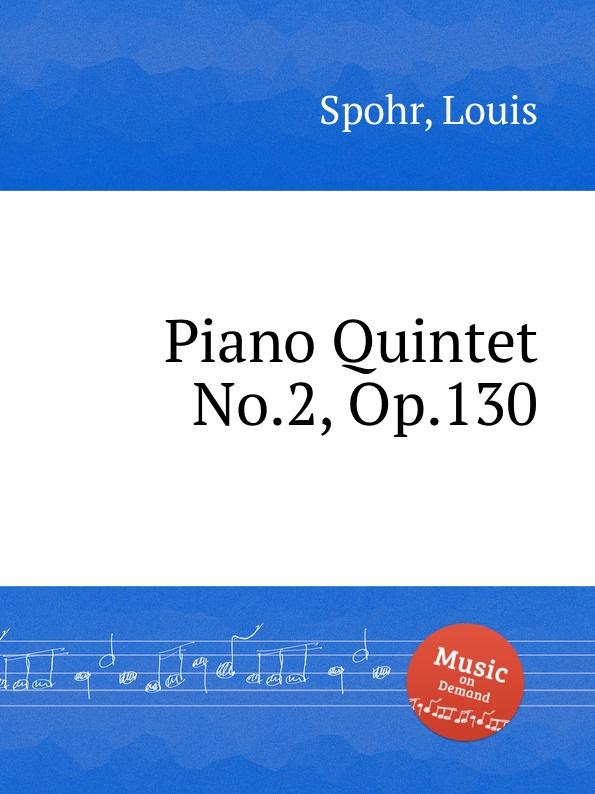 лучшая цена L. Spohr Piano Quintet No.2, Op.130