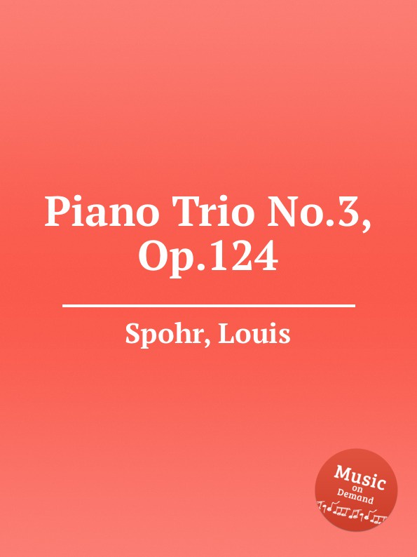 L. Spohr Piano Trio No.3, Op.124