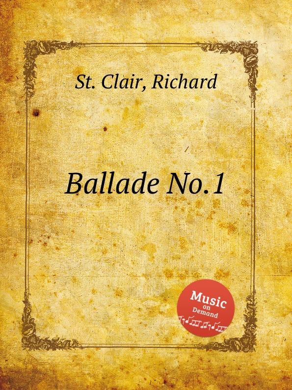 лучшая цена St. R. Clair Ballade No.1