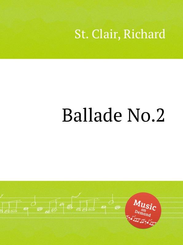 St. R. Clair Ballade No.2 st r clair missa syllabica