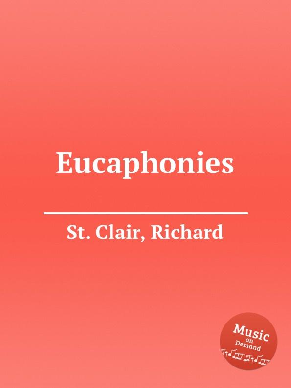 лучшая цена St. R. Clair Eucaphonies