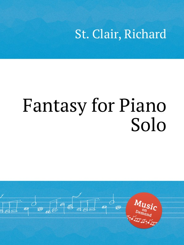 St. R. Clair Fantasy for Piano Solo st r clair missa syllabica