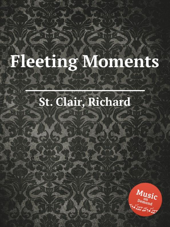 St. R. Clair Fleeting Moments st r clair missa syllabica