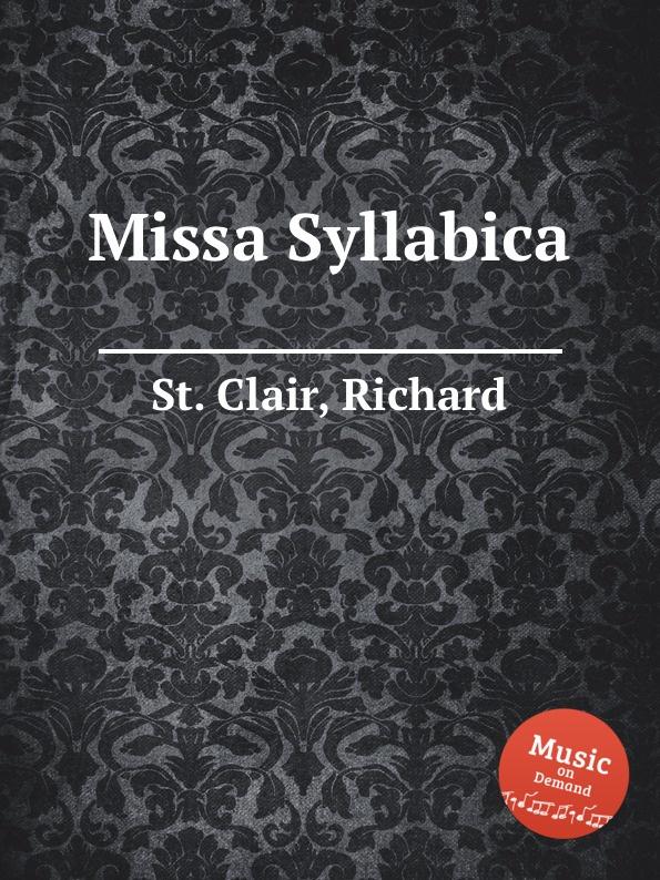 St. R. Clair Missa Syllabica st r clair missa syllabica