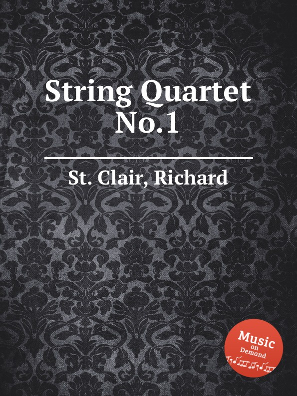 St. R. Clair String Quartet No.1