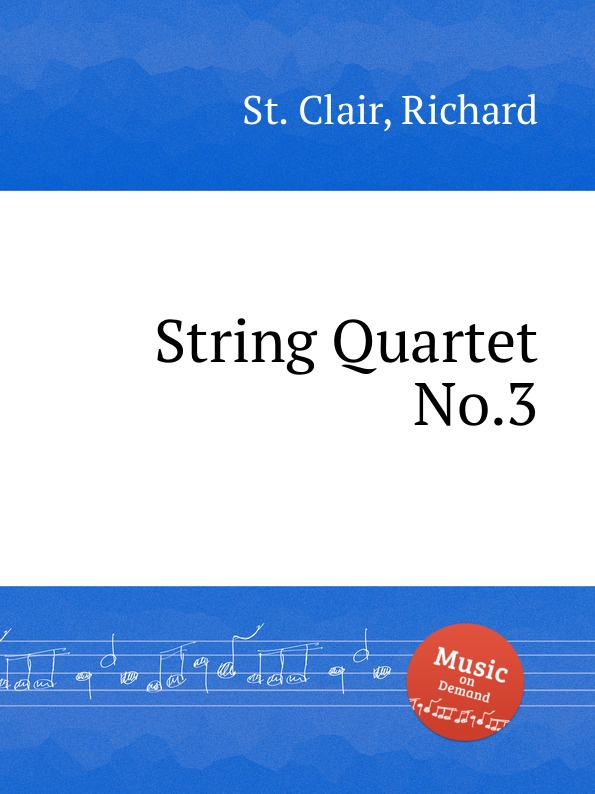 лучшая цена St. R. Clair String Quartet No.3