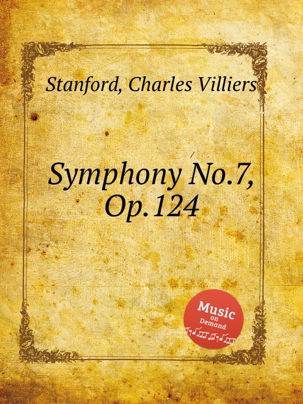 C.V. Stanford Symphony No.7, Op.124