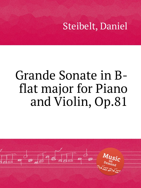D. Steibelt Grande Sonate in B-flat major for Piano and Violin, Op.81 стоимость