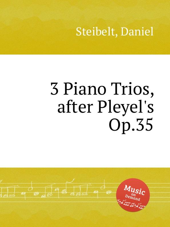 D. Steibelt 3 Piano Trios, after Pleyel.s Op.35 стоимость