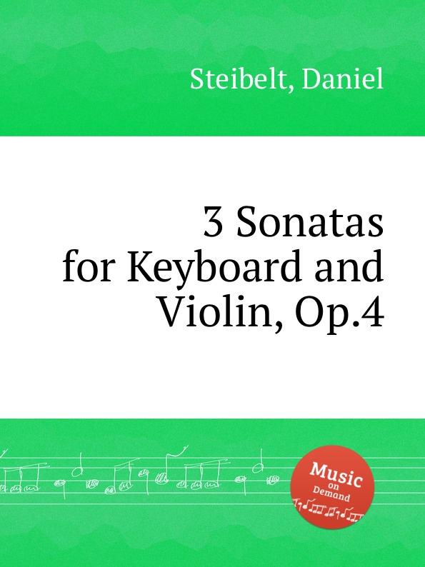 D. Steibelt 3 Sonatas for Keyboard and Violin, Op.4 стоимость